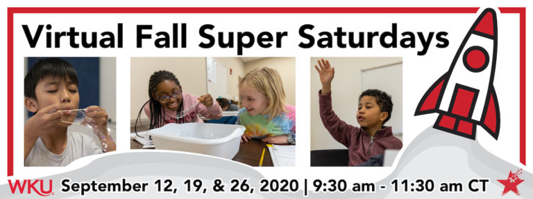 2020 Virtual Fall Super Saturdays with The Center for Gifted Studies at WKU