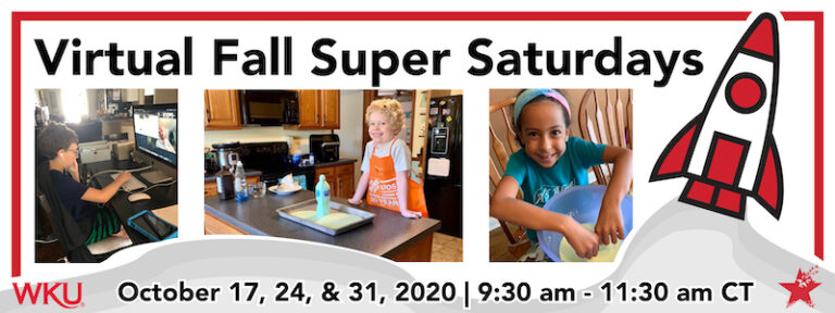 2020 Virtual Fall Super Saturdays - October Session - with The Center for Gifted Studies at WKU